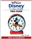 Warman's Disney Collectibles Field Guide: Values And Identification (Warman's Field Guide)