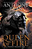 Queen of Fire (A Ravens Shadow Novel)