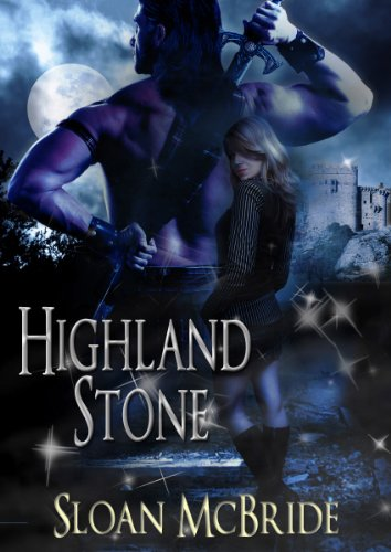 Highland Stone by Sloan McBride