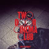 Two Door Cinema Club: Live in Sydney