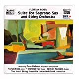 echange, troc Florian Ross Quintet - Ross, Florian: Suite For Soprano Sax And String Orchestra