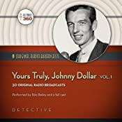 Yours Truly, Johnny Dollar, Volume 1: Classic Radio Collection |  Hollywood 360