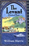 William Harris The Levant: A Fractured Mosaic