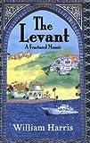 William Harris The Levant: A Fractured Mosaic