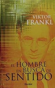 El Hombre En Busca De Sentido: Amazon.es: Viktor Emil