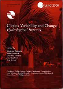 Climate Variability and Change - Hydrological Impacts
