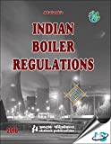 Indian Boiler Regulations, 2016 Edition
