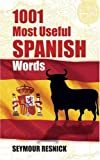 1001 Most Useful Spanish Words (Beginners' Guides)