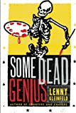 img - for Some Dead Genius: Novel book / textbook / text book