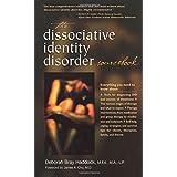 The Dissociative Identity Disorder Sourcebook (Sourcebooks)by Deborah Bray Haddock