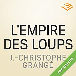 L'empire des loups Audiobook