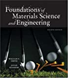 Foundations of Materials Science and Engineering w/ Student CD-ROM (0073107638) by Smith,William