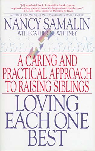 Image for Loving Each One Best: A Caring and Practical Approach to Raising Siblings
