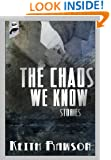 The Chaos We Know
