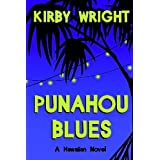 Punahou Blues ~ Kirby M. Wright