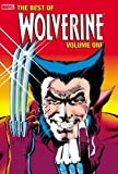 The Best of Wolverine, Vol. 1 (0785113703) by Chris Claremont