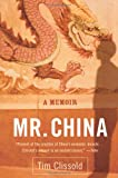 Mr. China: A Memoir (0060761407) by Tim Clissold