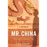 Mr. China: A Memoirby Tim Clissold