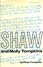 Shaw and Molly Tompkins in Their Own Words…