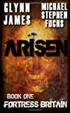img - for Arisen, Book One - Fortress Britain book / textbook / text book