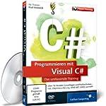 Programmieren mit Visual C# - Das umf...