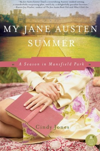 Image of My Jane Austen Summer: A Season in Mansfield Park