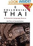 Colloquial Thai: A Complete Language...