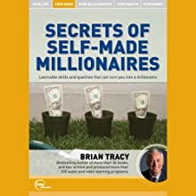 Secrets of Self-Made Millionaires  by Brian Tracy Narrated by Brian Tracy