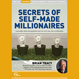 Secrets of Self-Made Millionaires (Live) | [Brian Tracy]