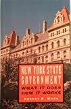 New York State Government: What it Does, How it Works