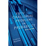 Fifty Challenging Problems in Probability with Solutions (Dover Books on Mathematics) ~ Frederick Mosteller
