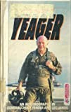 img - for Yeager an Autobiography book / textbook / text book