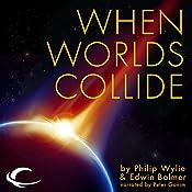 When Worlds Collide | Philip Wylie, Edwin Balmer