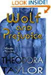 Wolf and Prejudice (The Alaska Prince...