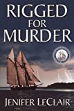 Rigged For Murder (Windjammer Mysteries)