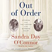 Out of Order: Stories from the History of the Supreme Court | [Sandra Day O'Connor]