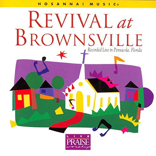 Revival At Brownsville: Recorded Live in Pensacola (Pensacola Stores)