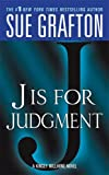 """J"" is for Judgment (The Kinsey Millhone Alphabet Mysteries)"