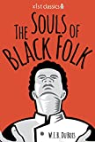 Image of The Souls of Black Folk (Xist Classics)