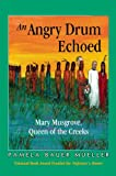 An Angry Drum Echoed: Mary Musgrove, Queen of the Creeks