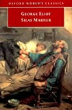 Silas Marner: The Weaver of Raveloe (0192834584) by Eliot, George