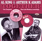 echange, troc Al King & Arthur K Adams, Arthur K. Adams - Together, The Complete Kent And Modern Recordings