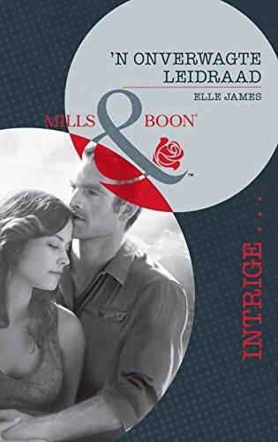 Elle James - 'n Onverwagte leidraad (Intrige) (Afrikaans Edition)