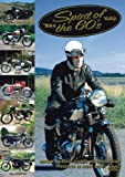 Spirit Of The 60s [DVD] Britain's Biggest Classic Motorcycle Run