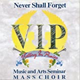 Never Shall Forget (w/ John... - V.I.P. Music & Arts Seminar...