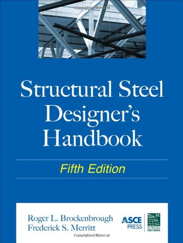 Structural Steel Designer's Handbook - McGraw-Hill Professional - 0071666664 - ISBN:0071666664
