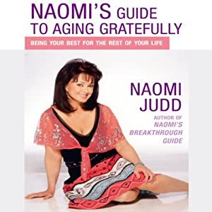 Naomi's Guide to Aging Gratefully Audiobook