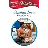 Um Amor Grego - Harlequin Paixão Ed. 270