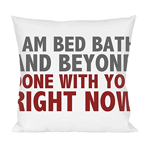i-am-bed-bath-and-beyond-slogan-pillow