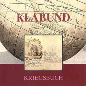 Klabund. Kriegsbuch Hörbuch